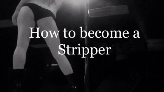 how to become a stripper